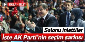 İşte AK Parti'nin 2015 seçim şarkısı