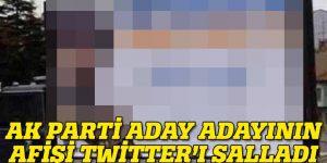 AK Partili adayın Twitter'ı sallayan afişi
