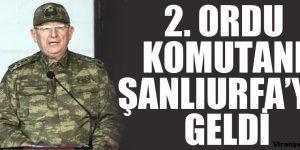 2. Ordu Komutanı Şanlıurfa'ya Geldi