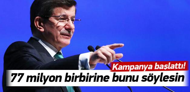 Ahmet Davutoğlu'ndan selamlaşma kampanyası