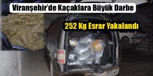 Viranşehir'de Kaçaklara Büyük Darbe: 252 Kg Esrar Yakalandı
