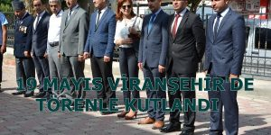 19 Mayıs Viranşehir'de kutlandı