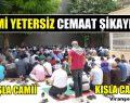 Viranşehir'de Cami yetersiz, Cemaat şikayetçi