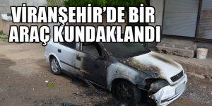 Viranşehir'de bir araç kundaklandı
