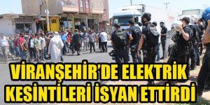 Viranşehir'de elektrik isyan ettirdi