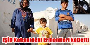 IŞİD'in Kobanideki Katliamları sürüyor