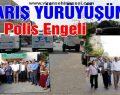 Viranşehir'de Barış Yürüyüşüne izin verilmedi