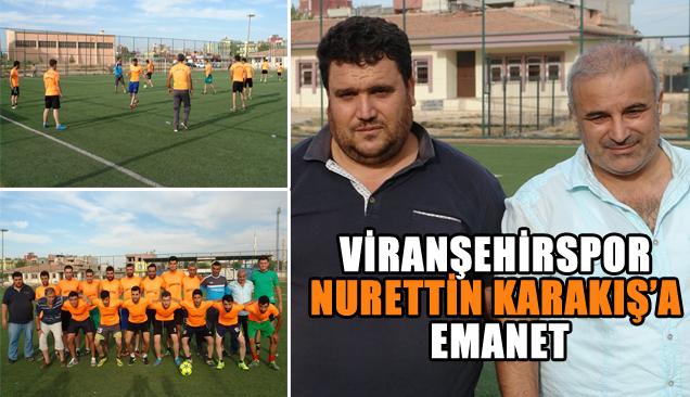 Viranşehir Teknik Direktörü Karakış oyuncularına ilk idmanı yaptırdı