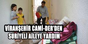 Viranşehir Cami-Der'den Suriyeli Aileye Yardım