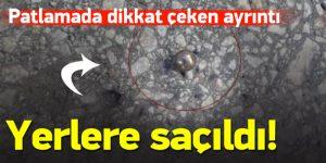 Patlamanın ardından dikkat çeken ayrıntı