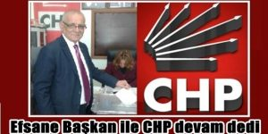 Efsane Başkan ile CHP devam dedi