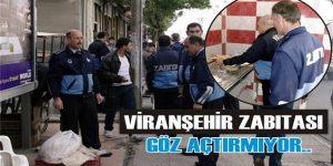 Viranşehir Zabıtası'ndan Sıkı Denetim !