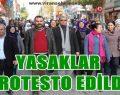 Viranşehir'de yasaklar protesto edildi