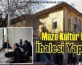 Müze Kültür Evi İhalesi Yapıldı