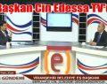 Başkan Cin,Edessa TV'ye konuk oldu