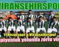 Viranşehirspor Şampiyonluğa Koşuyor