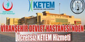 Viranşehir Devlet Hastanesi'nden Ücretsiz hizmet