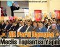 AK Parti Danışma Meclis Toplantısı Yapıldı