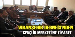Viranşehir Derneği Yönetim Kurulu'ndan, Gençlik Merkezi'ne ziyaret