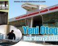 Viranşehir halkı yeni otogarına kavuşuyor