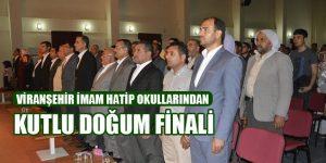 Viranşehir İmam Hatip Lisesi'nden Kutlu Doğum Finali