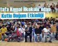 Mustafa Kemal İlkokulu'ndan Kutlu Doğum Etkinliği
