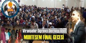 Viranşehir Öğrenci Derneği'nden Muhteşem Final Gecesi