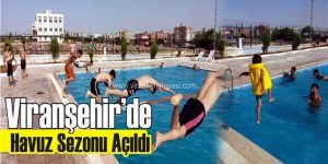 Viranşehir'de 2016 Havuz Sezonu Açıldı