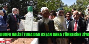 Şanlıurfa Valisi Güngör Azim Tuna'dan Aslan Baba Türbesine Ziyaret