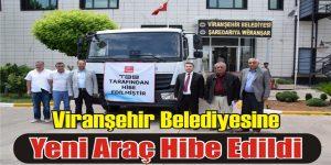 Viranşehir Belediyesine Araç Hibe Edildi