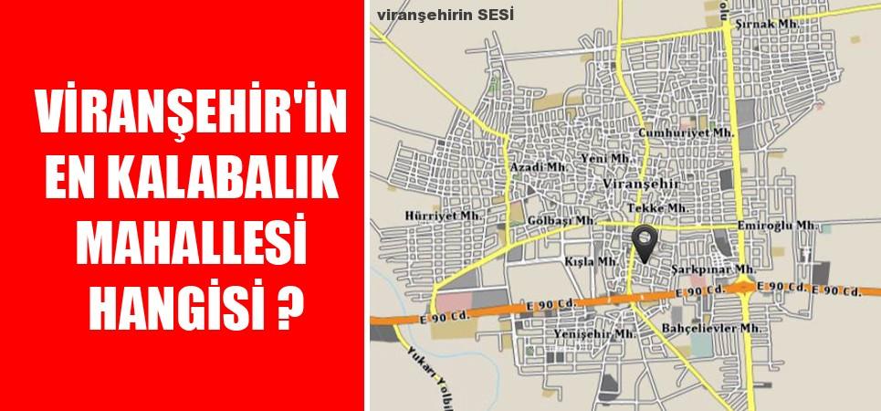 Viranşehir'in en kalabalık mahallesi hangisi ?