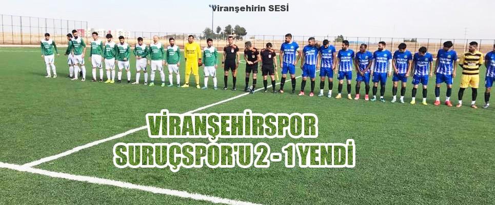 Viranşehirspor Suruçspor'u 2 – 1 Yendi