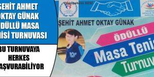 Şehit Ahmet Oktay Günak Ödüllü Masa Tenisi Turnuvası