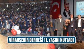 Viranşehir Derneği 11. Yaşını Kutladı