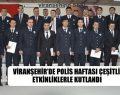 Viranşehir'de Polis Haftası Çeşitli Etkinliklerle Kutlandı