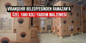 Viranşehir Belediyesinden Ramazan'a Özel 1000 Koli Yardım Malzemesi