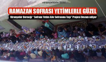 """Viranşehir Derneği """" Sofranı Yetim Aile Sofrasına Taşı"""" Projesi Devam ediyor"""