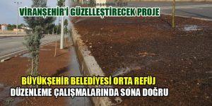 Büyükşehir Belediyesi Orta Refüj Düzenleme Çalışmalarında Sona Doğru