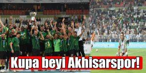 Kupa Beyi Akhisarspor!