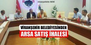 Viranşehir Belediyesinden Arsa Satış İhalesi