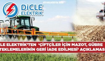 Dicle Elektrik'ten'Çiftçiler için mazot, gübre desteklemelerinin geri iade edilmesi' açıklaması