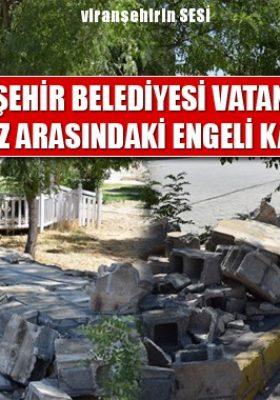Viranşehir Belediyesi Vatandaşla Merkez Arasındaki Engeli Kaldırdı
