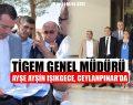 TİGEM GENEL MÜDÜRÜ AYŞE AYŞİN IŞIKGECE, CEYLANPINAR'DA