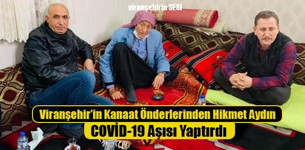 Viranşehirli Kanaat Önderleri Şeyh Hikmet COVİD-19 Aşısı Yaptırdı
